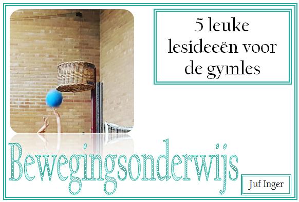 Super 5 leuke lesideeën voor de gymles - Juf Inger OK-39