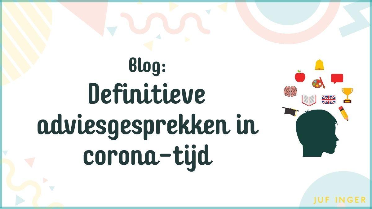 Definitieve adviesgesprekken in corona-tijd