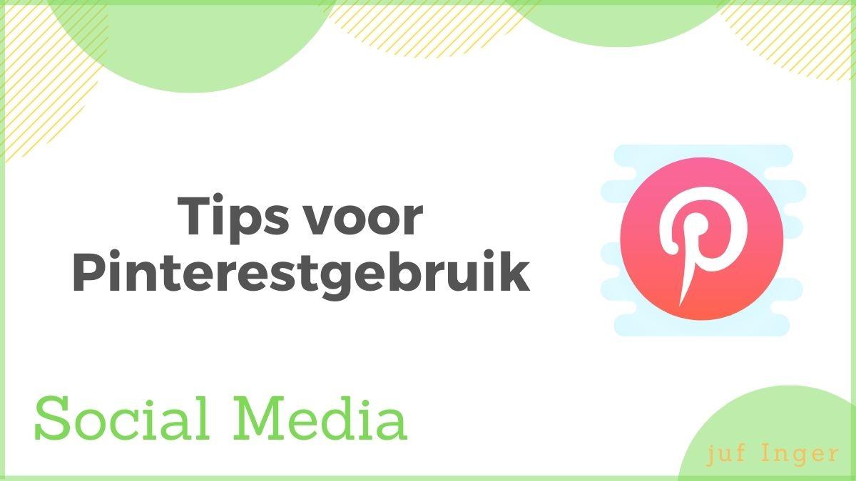 Tips voor Pinterestgebruik