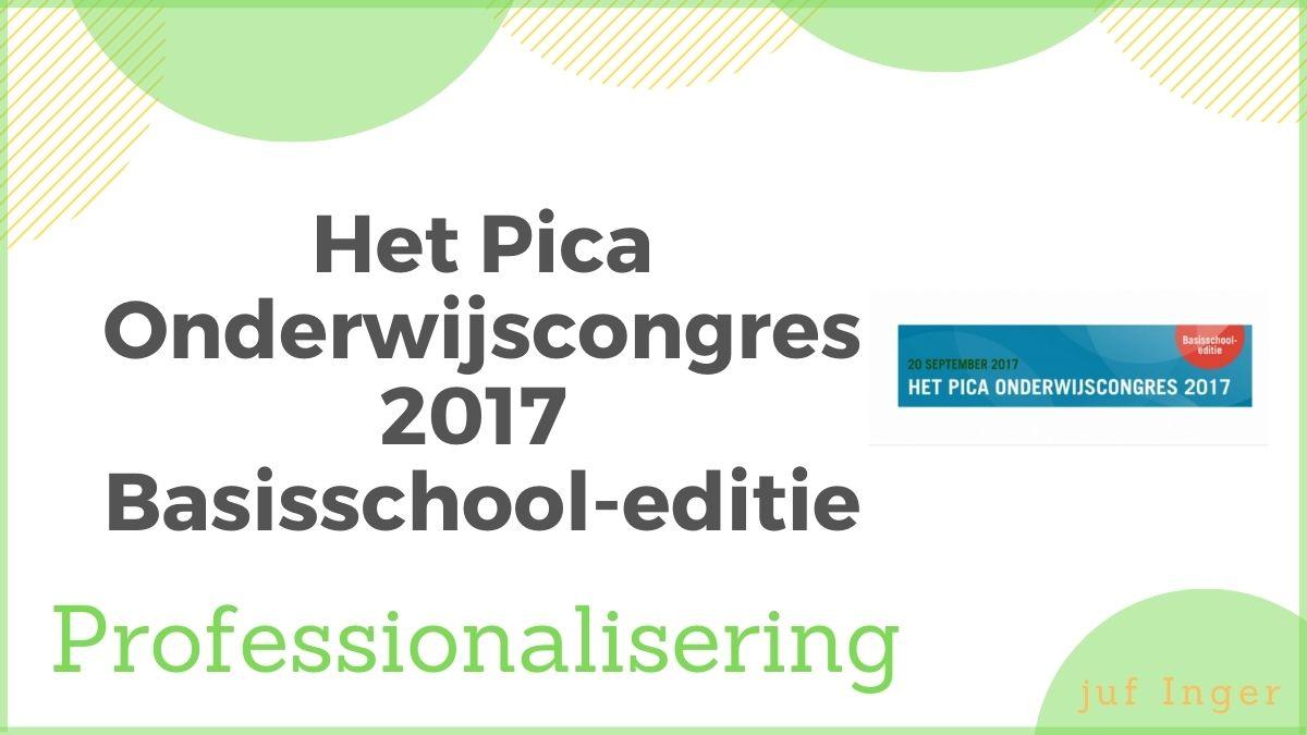 Het Pica Onderwijscongres 2017 Basisschool-editie
