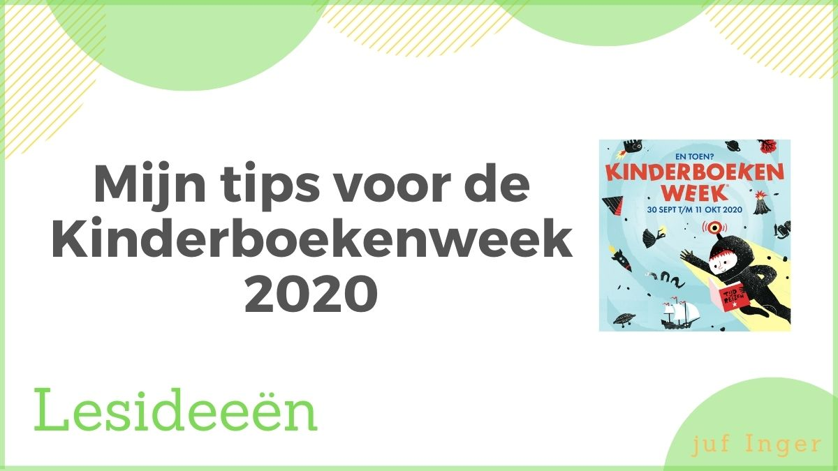 Mijn tips voor de Kinderboekenweek 2020