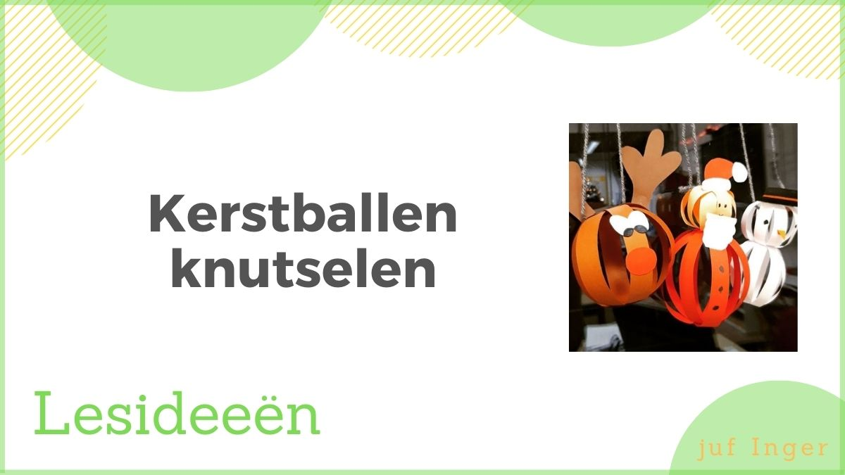 kerstballen knutselen