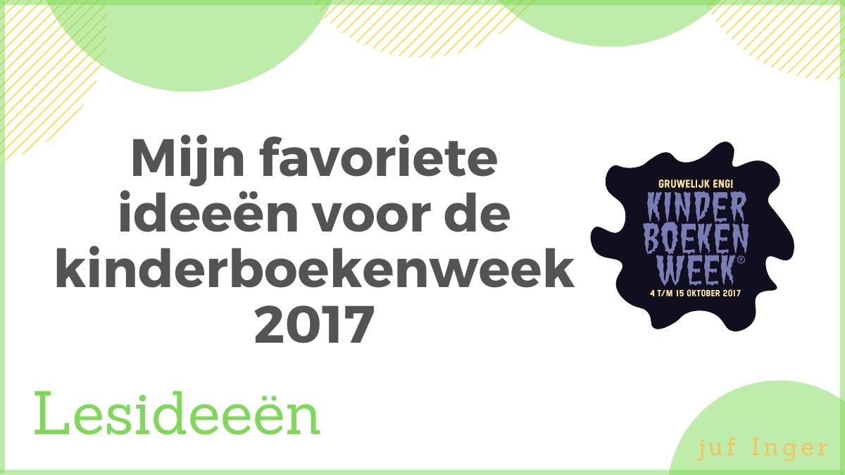 Mijn favoriete ideeën voor de kinderboekenweek 2017