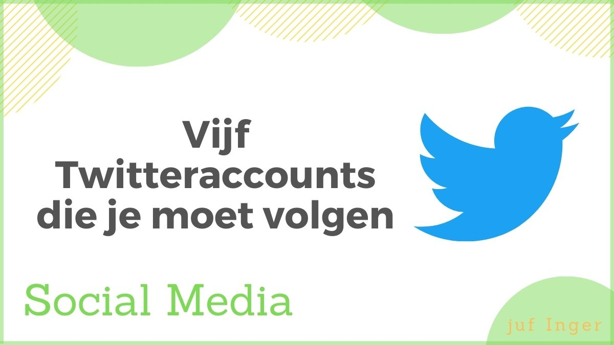 Vijf Twitteraccounts die je moet volgen