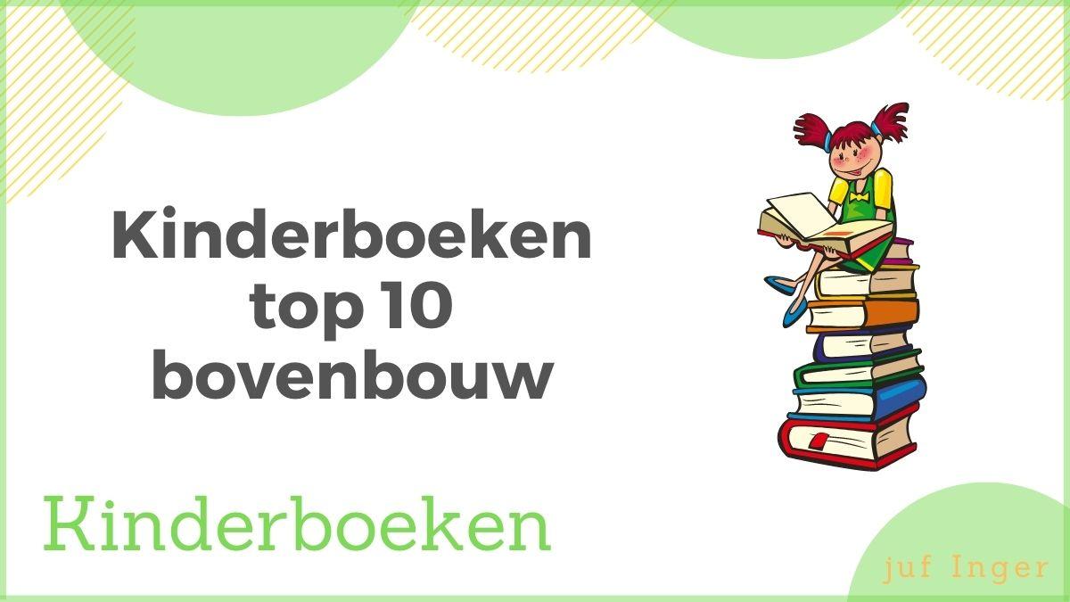 Kinderboeken top 10 bovenbouw