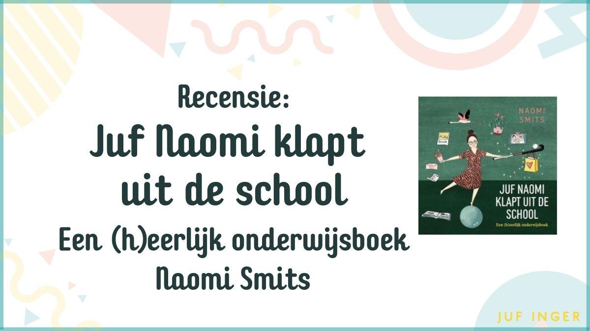 Juf Naomi klapt uit de school
