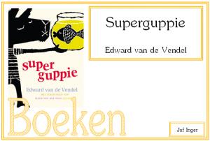 Superguppie - juf Inger