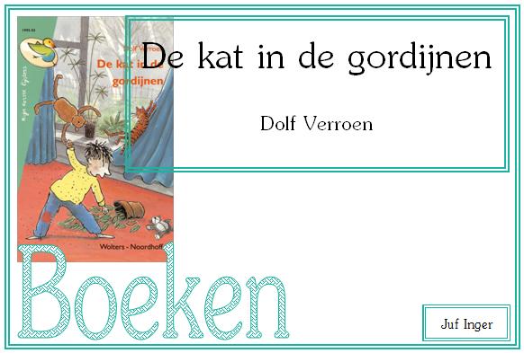 Boekenbingo: De kat in de gordijnen - Dolf Verroen - Juf Inger