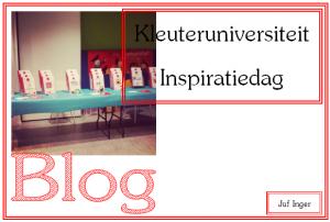kleuteruniversiteit inspiratiedag - juf Inger