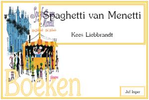 spaghetti van menetti - juf Inger